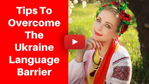 Tips To Overcome The Ukrainian Dating Language Barrier